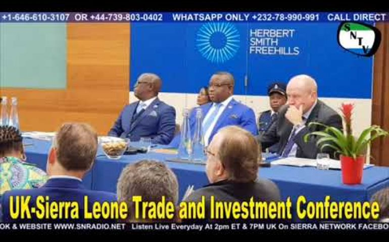 UK-Sierra Leone Trade and Investment Conference & Protest – Sierra Network