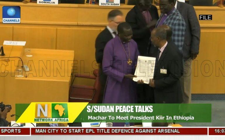 Machar To Meet President Kiir In Ethiopia   Network Africa  