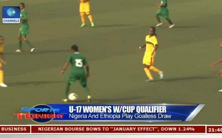 Nigeria And Ethiopia Play Goalless Draw | Sports Tonight |